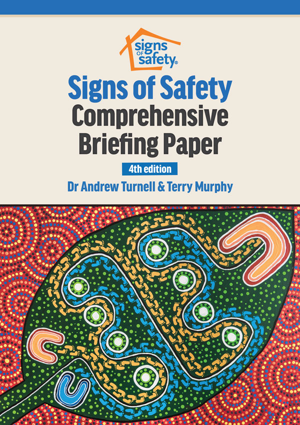 Signs of Safety Comprehensive Briefing Paper